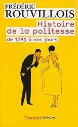 Histoire de la politesse : De la Révolution à nos jours