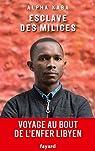 Esclave des milices par Kaba