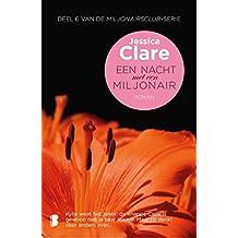 Een nacht met een miljonair (Miljonairsclub Book 6) (Dutch Edition)