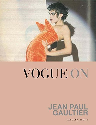 Vogue on: Jean Paul Gaultier (Vogue on Designers)