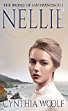 Nellie (The Brides of San Francisco Book 1) (English Edition)