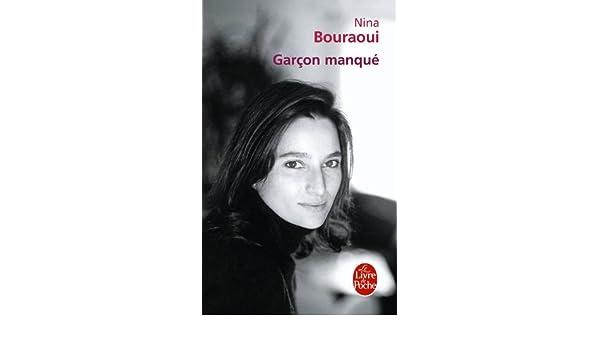 Garçon manqué le livre de poche : amazon.de: nina bouraouni
