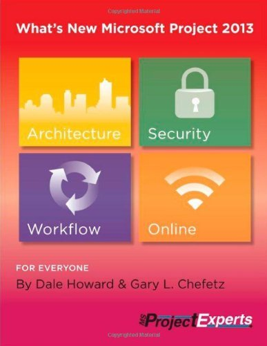 What's New Microsoft Project 2013 by Dale Howard (2013-04-30) par Dale Howard; Gary L. Chefetz