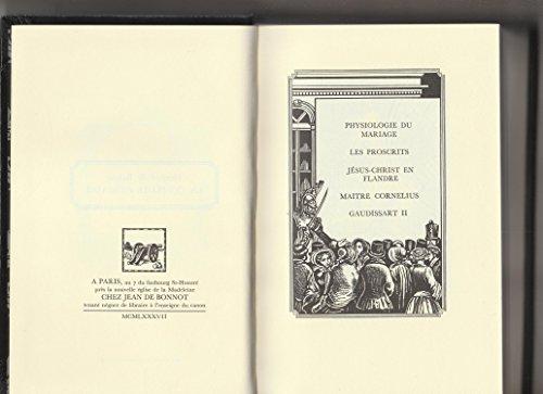 La Comédie Humaine par Honoré de BALZAC Tome 26 (Physiologie du mariage, Les Proscrits, Jésus-Christ en Flandre, Maître Cornélius, Gaudissart II) chez Jean de Bonnot