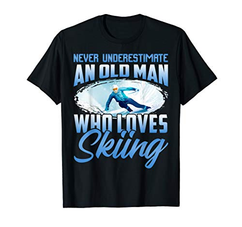Never Underestimate Old Man Who Loves Skiing Funny T Shirt