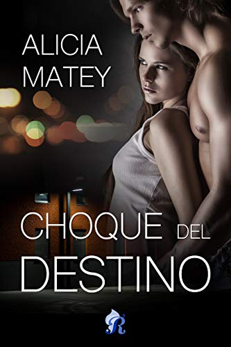 Choque del destino de Alicia Matey