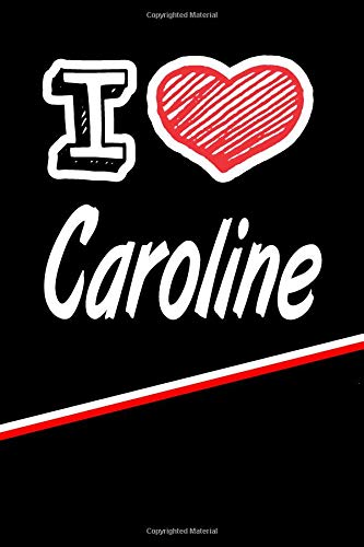 Caroline: I Love Name Writing Journal por Rob Cole