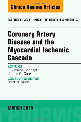 coronary-artery-disease-and-the-myocardial-ischemic-cascade-radiologic-clinics-of-north-america