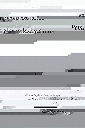 petrus-alexandrinus-wissenschaftliche-untersuchungen-zum-neuen-testament-2reihe-german-edition-by-wo