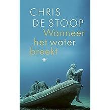 Wanneer het water breekt (Dutch Edition)