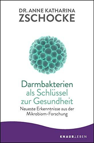 Darmbakterien als Schlüssel zur Gesundheit: Neueste Erkenntnisse aus der Mikrobiom-Forschung