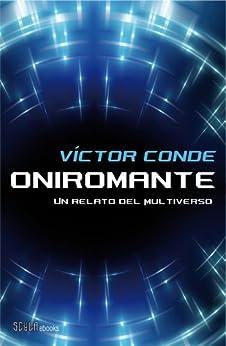 Oniromante de [Conde, Víctor]