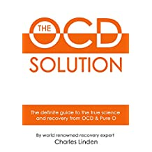 The OCD Solution: The Definitive Solution to OCD and Pure O (English Edition)