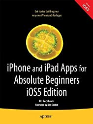 iPhone and iPad Apps for Absolute Beginners, iOS 5 Edition