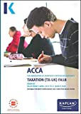 TAXATION (FX) (FA2018) (Acca Exam Kits)