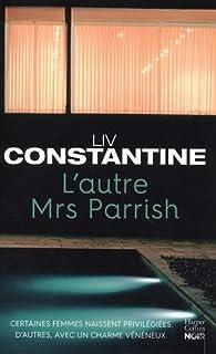 L'autre Mrs Parrish par Liv Constantine