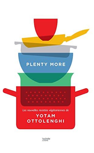 Plenty more: Les nouvelles recettes vgtariennes de Yotam Ottolenghi