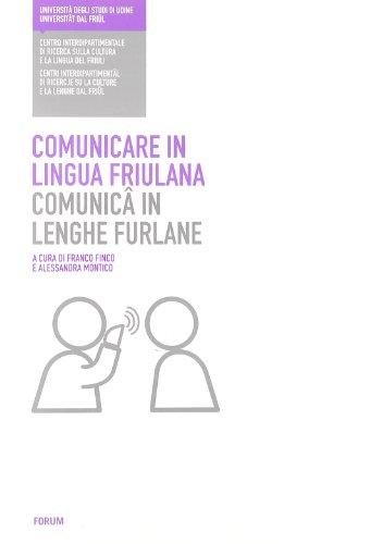 Comunicare in lingua friulana-Comunicâ in lenghe furlane