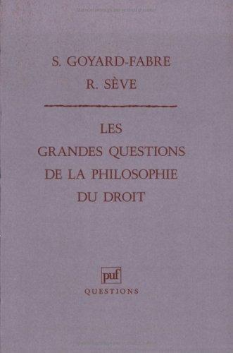 Les grandes questions de la philosophie du droit ( recueil de textes)