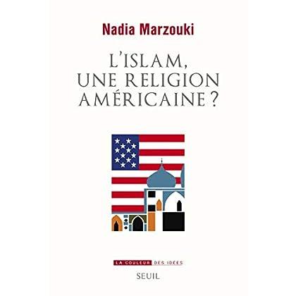 L'Islam, une religion américaine ?