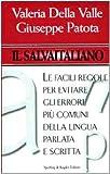Image de Il salvaitaliano. Le facili regole per evitare gli