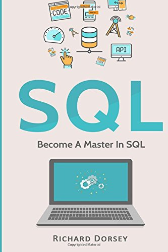 SQL: Become A Master In SQL