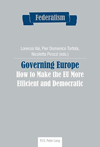 Governing Europe: How to Make the Eu More Efficient and Democratic