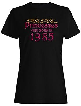Las princesas nacen en 1985 camiseta de las mujeres y68f