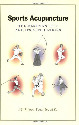 Sports Acupuncture: The Meridian Test and Its Applications por Mukaino Yoshito