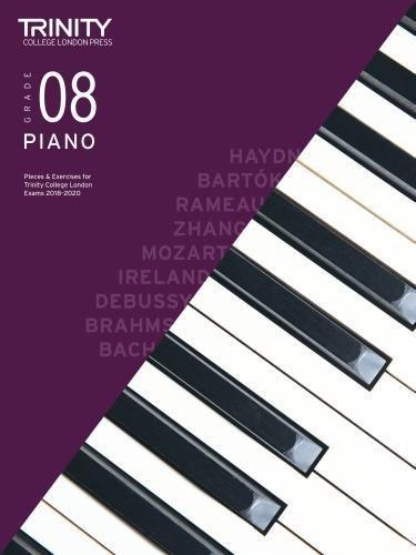 Trinity College London Piano Exam Pieces & Exercises 2018-2020 Grade 8 (Piano 2018-2020) par Various