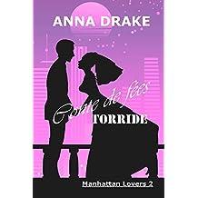 Conte de fées torride (Manhattan Lovers t. 2)