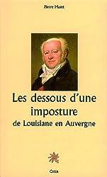 Les dessous d'une imposture : de Louisiane en Auvergne