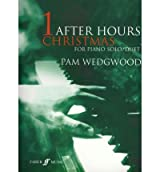[(After Hours Christmas: (piano) * * )] [Author: Pam Wedgwood] [Mar-2005]