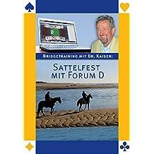 Bridetraining mit Dr. Kaiser: Sattelfest mit Forum D