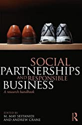 Social Partnerships and Responsible Business: A Research Handbook by M. May Seitanidi (Editor), Andrew Crane (Editor) � Visit Amazon's Andrew Crane Page search results for this author Andrew Crane (Editor) (19-Dec-2014) Paperback
