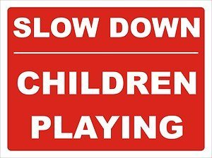 smarts-art-slow-down-children-playing-safety-warning-sign-30cm-x-40cm