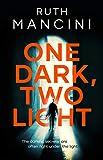 One Dark, Two Light (English Edition)