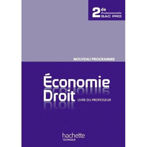 Economie Droit 2de Bac Pro - Livre professeur - Ed.2010 by Alain Lacroux (2010-06-29)