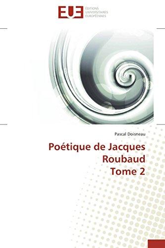 Poétique de jacques roubaud tome 2 (omn.univ.europ.) Doisneau-P