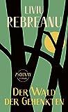 Der Wald der Gehenkten: Roman