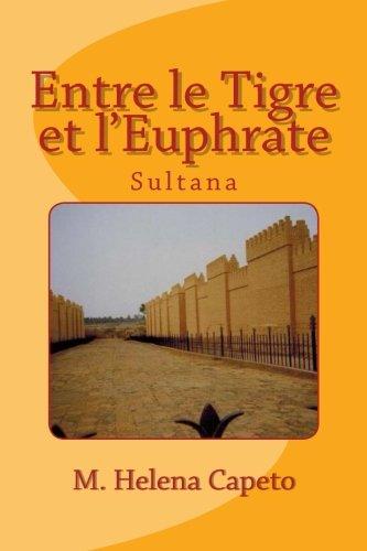 Entre le Tigre et l'Euphrate: Sultana