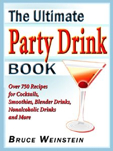 rink Book: Over 750 Recipes for Cocktails, Smoothies, Blender Drinks, Non-Alcoholic Drinks, and More (Ultimate Cookbooks) (English Edition) ()