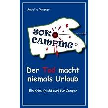 SOKO Camping - Der Tod macht niemals Urlaub