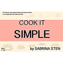 Cook It Simple By Sabrina Sten in funny pics: The cooking is so fun and easy with our step by step cookbook (Cookbooks 1) (English Edition)