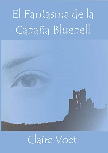 el-fantasma-de-la-cabana-bluebell-spanish-edition