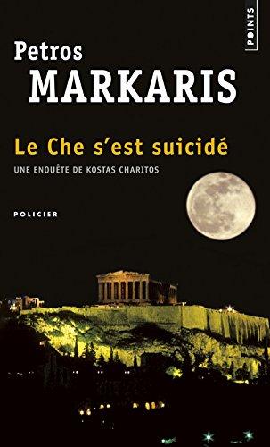 Le Che s'est suicidé par Petros Markaris