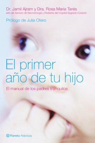 El primer año de tu hijo (Manuales Practicos (planeta))