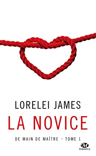 La Novice: De main de maître, T1 par [James, Lorelei]