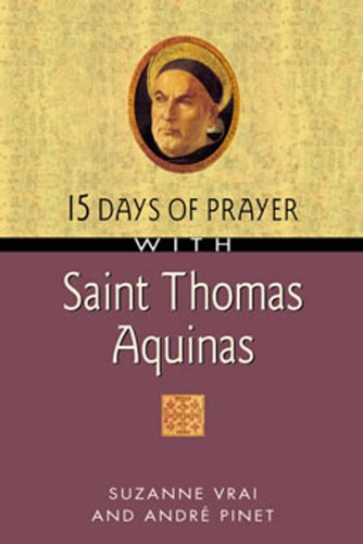 15 Days of Prayer with Saint Thomas Aquinas (15 Days of Prayer Books) por Suzanne Vrai