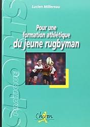 Pour une formation athlétique du jeune rugbyman